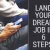 Land your dream