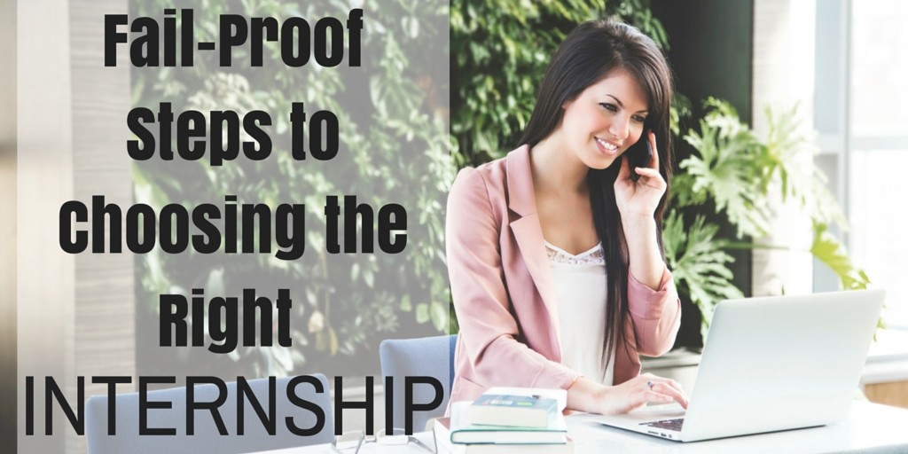 Fail-Proof Steps to Choosing the Right Internship (2)