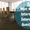 5 Most-Asked Internship Interview Questions